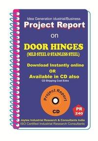 Door Hinges (Mild Steel and Stainless Steel) Manufacturing eBook