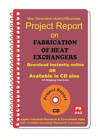 Fabrication Of heatExchangers Manufacturing Project Report eBook