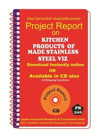 Kitchen Products made of Stainless Steel VIZ Manufacturing eBook