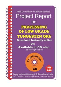 Processing of Low Grade Tungsten Ore Manufacturing