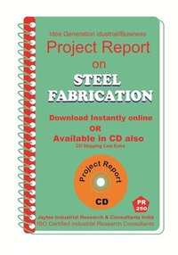Steel Fabrication manufacturing Project Report Ebook