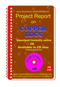 Copper Lugs manufacturing Project Report Ebook