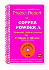 Copper Powder A manufacturing Project Report Ebook