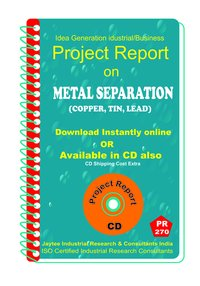Metal Separation (Copper, Tin, Lead) manufacturing Ebook