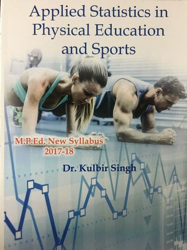 Applied Statistics in Physical Education and Sports
