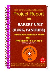 Bakery Unit (Rusk, Pastries) Manufacturing Ebook