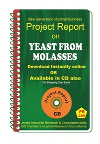 Yeast From Molasses III Manufacturing Project Report eBook
