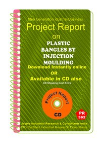 Plastic Bangles by Injection Moulding manufacturing eBook