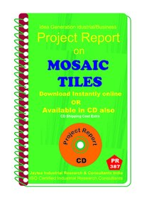 Mosaic Tiles manufacturing Project Report eBook
