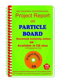 Particle Board manufacturing Project Report eBook