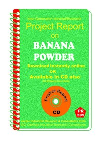 Banana Powder manufacturing Project Report eBook