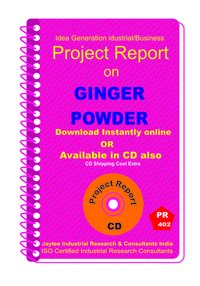 Ginger Powder manufacturing Project Report eBook