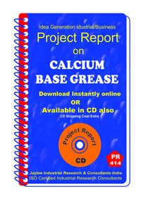 Calcium Base Grease manufacturing Project Report eBook