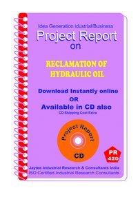 Reclamation of Hydraulic oil manufacturing Project Report eBook