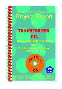 Transformer Oil manufacturing Project Report eBook