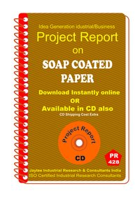 Soap Coated Paper Manufacturing Project Report Ebook
