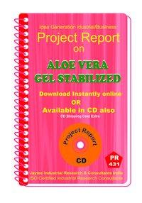 Aloe Vera Gel Stabilized Manufacturing Project Report eBook