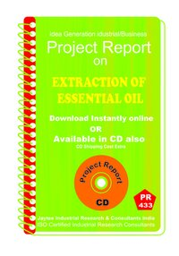 Extraction of Essential oil Manufacturing Project Report eBook