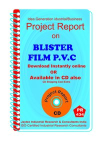 Blister Film P.V.C Manufacturing Project Report eBook