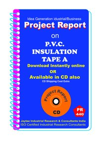 P.V.C Insulation Tape manufacturing Project Report eBook
