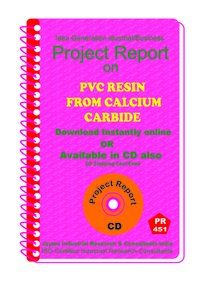 Resin From Calcium Carbide manufacturing Project Report eBook