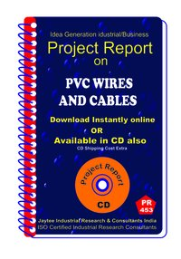 Wires and Cables manufacturing Project Report eBook