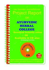 Ayurvedic Herbal College Establishment Project Report eBook