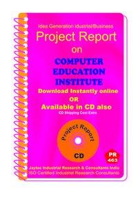 Computer Education Institute Establishment Project Report eBook