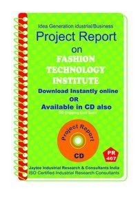 Fashion Technology Institute Establishment Project Report eBook