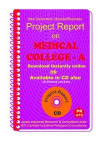 Medical College Establishment Project report eBook