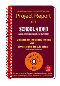 School Aided (School with Nursing , School for Staff eBook