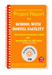 School With Hostel Facility Establishment Project Report eBook