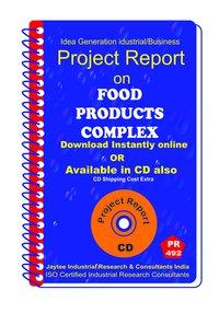 Food Products Complex Establishment Project report eBook