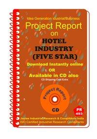 Hotel Industry (Five Star) Establishment Project report eBook