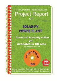 Solar PV Power Plant establishment III Project Report eBook