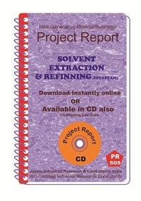 Solvent Extraction & Refinning (Soyabean) Manufacturing eBook