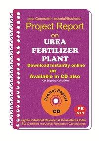 Urea Fertilizer Plant establishment Project Report eBook