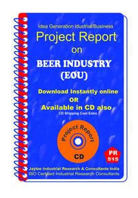 Beer industry (EOU) manufacturing Project Report eBook