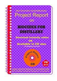 Biocides for Distillery Manufacturing Project Report