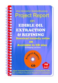 Edible Oil Extraction and Refining Manufacturing eBook