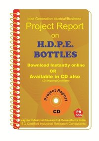 H.D.P.E Bottles Manufacturing Project Report eBook