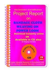 Bandage Cloth Weaving on Power Loom manufacturing eBook