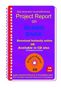 Blood Bags manufacturing Project Report eBook