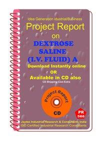 Dextrose Saline (I.V.Fluid ) manufacturing Project Report eBook