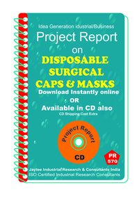 Disposable Surgical Caps and Masks manufacturing eBook
