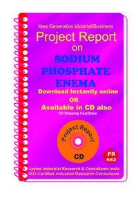 Sodium Phosphate Enema manufacturing Project Report eBook