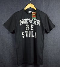 Never Be Still Round Neck T-Shirts