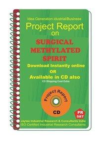 Surgical Methylated Spirit manufacturing eBook