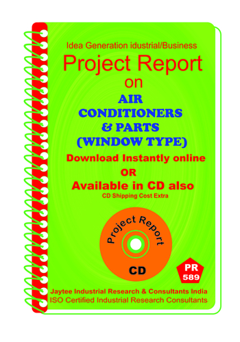 Air Conditioners and Parts (Window Type) Manufacturing eBook