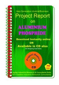 Aluminium Phosphide manufacturing Project Report eBook